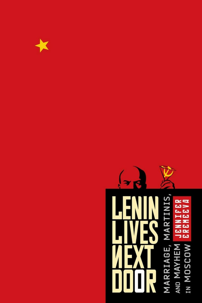 Jennifer Eremeeva: Lenin Lives Next Door