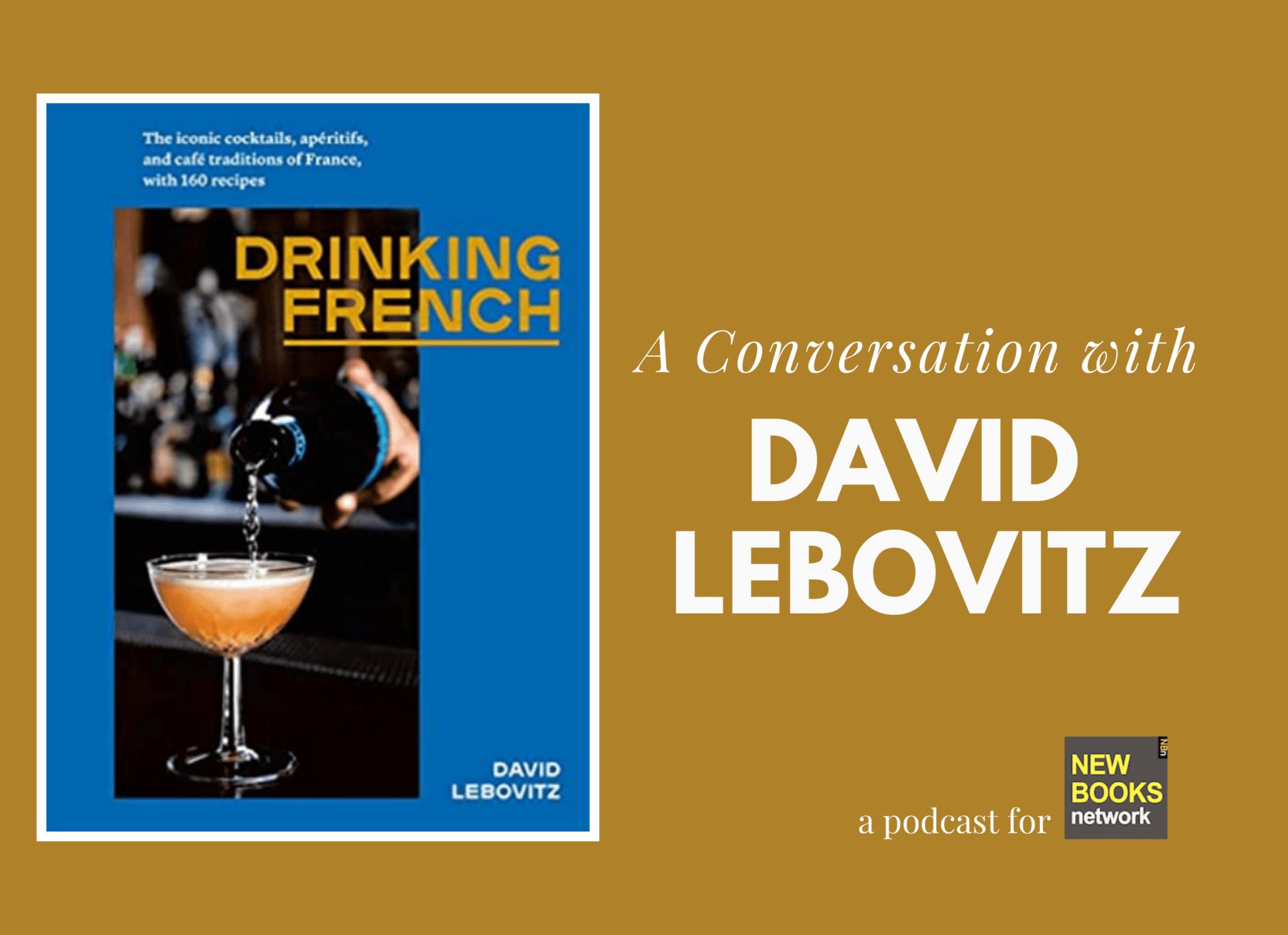 David Lebovitz Drinking French