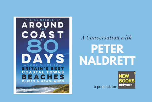 Jennifer Eremeeva interviews travel writer Peter Naldrett about his new book: Around the Coast in 80 Days