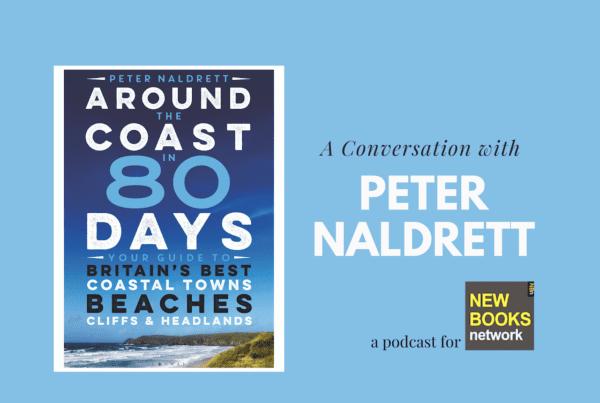 Jennifer Eremeeva interviews travel writer Peter Naldrett about his new book: Around the Coast in 80 Days