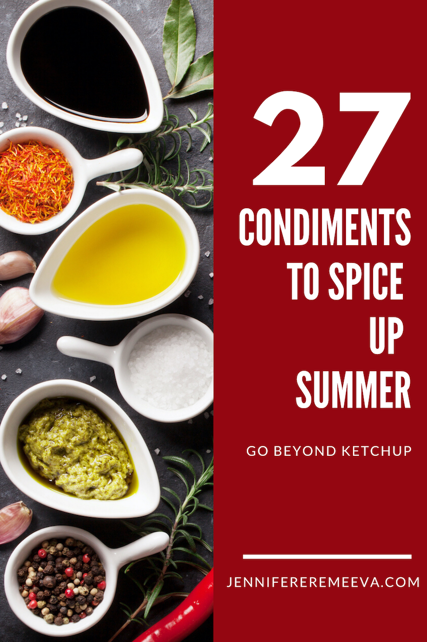 27 Condiments to Spice up Summer